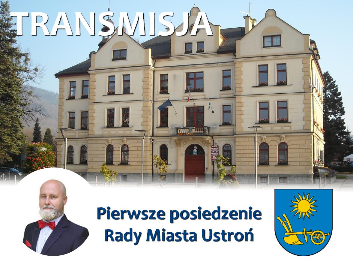 Transmisja - Rada Miasta Ustroń