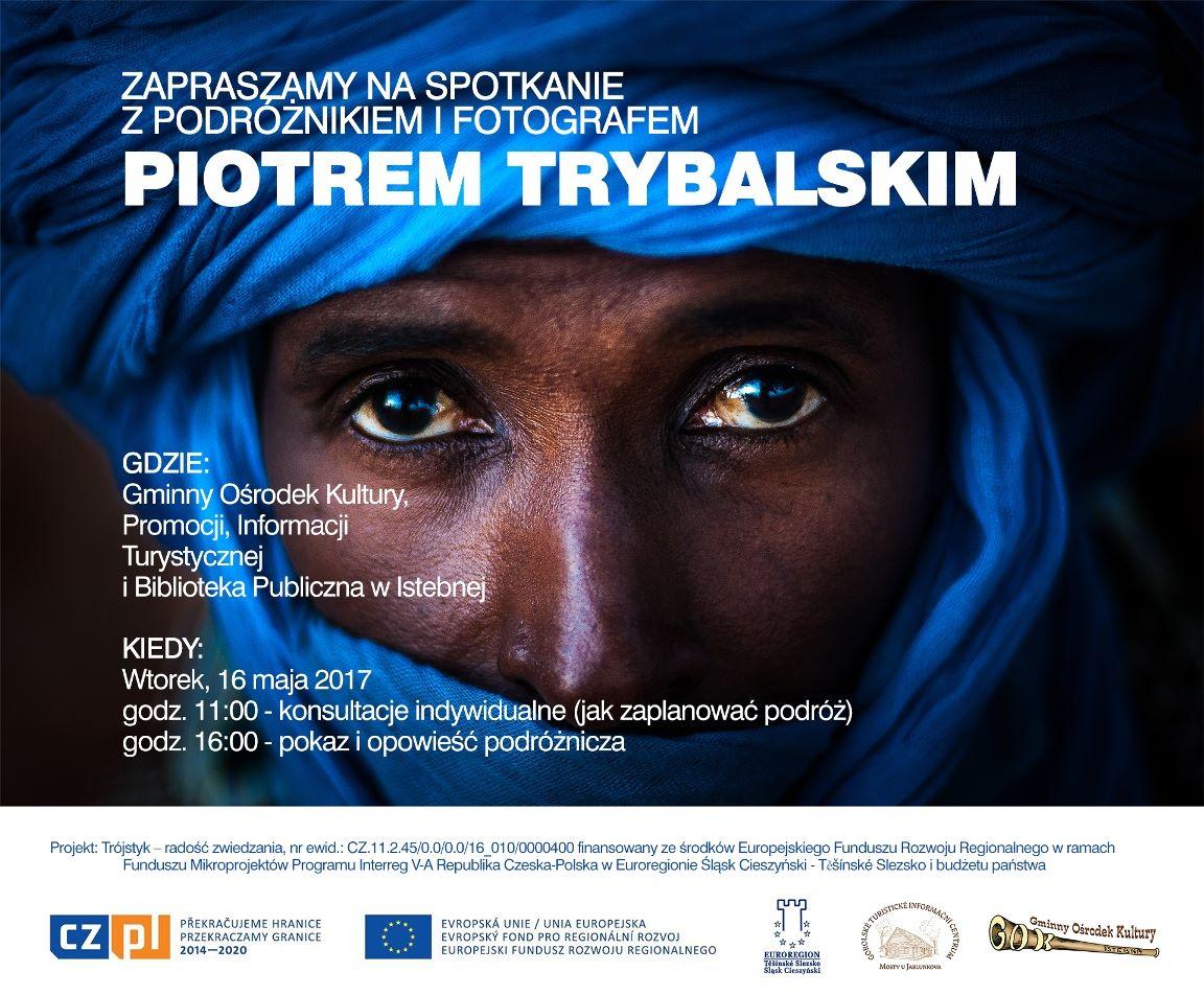Spotkanie z podróżnikiem i fotografem Piotrem Trybalskim