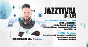 JAZZTIVAL...nowy festiwal jazzowy